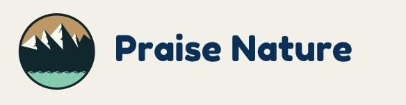 Praise Nature